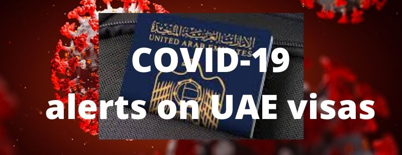 COVID-19 alerts on UAE visas